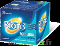 Bion 3 Equilibre Magnésium Comprimés B/30 à AMBARÈS-ET-LAGRAVE